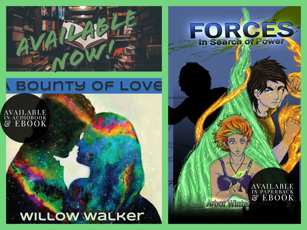 This image shows the covers of book 2 of the Kinetics sequence by Arbor Winter Barrow and the cover of the audiobook of A Bounty of Love by Willow Walker. Both of these are available on Amazon to read. Bounty of Love is available as an audiobook on Audible and iTunes.